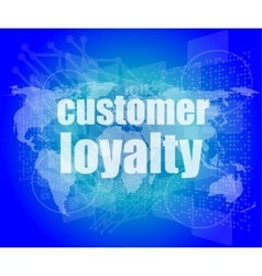 Marketing concept words customer loyalty on vector