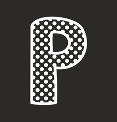 P alphabet letter with white polka dots on black vector image