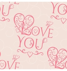 Valentine seamless hearts and Love you pattern vector image