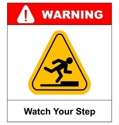 watch your step sign vector image
