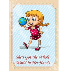 She got the whole world in her hands vector