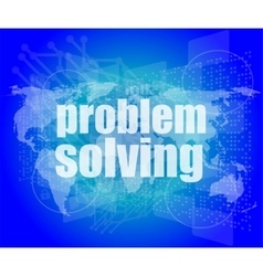 Business concept words problem solving on digital vector