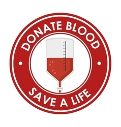 Donate blood save a ilfe badge vector