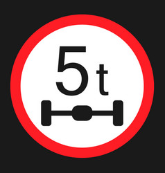 Maximum axle load 5 tones sign flat icon vector