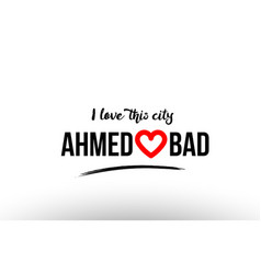 Ahmedabad city name love heart visit tourism logo vector