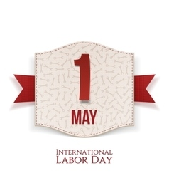May 1st international labor day realistic banner vector
