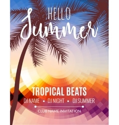 Hello summer beach party tropic summer vacation vector