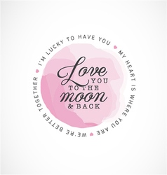 Love you to the moon and back greeting card vector