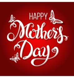 Happy mothers day letteringtypographical design vector