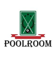 Poolroom and billiards emblem vector image