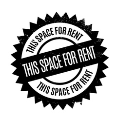 This space for rent rubber stamp vector