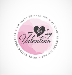 Be my valentine greeting card design vector