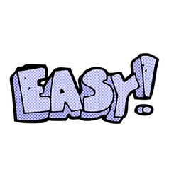 Comic cartoon easy sign vector