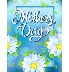 Mothers day lettering poster advertising of spring vector