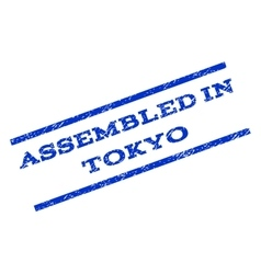 Assembled in tokyo watermark stamp vector