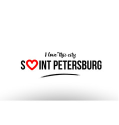 Saint petersburg city name love heart visit vector