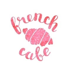 Brush lettering label for french cafe vector