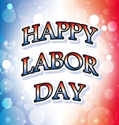 Happy labor day america banner 2 vector