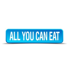 All you can eat blue 3d realistic square isolated vector