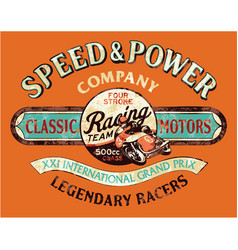 Speed and power vintage motorcycle racing team vector
