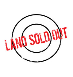 Land sold out rubber stamp vector
