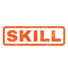 Skill rubber stamp vector