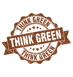 Think green stamp sign seal vector
