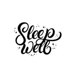 sleep well hand written lettering with stars vector image