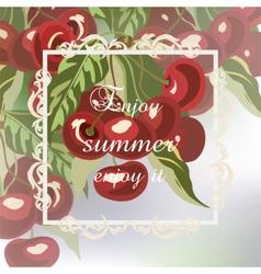 Enjoy Summer Cherry fruits Card vector image vector image