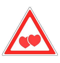 Sign warning about love valentines day vector