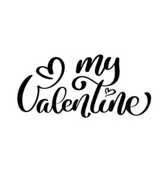 text my valentine calligraphic lettering design vector image