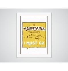 Outdoor inspiration A4 frame Motivation mountain vector image