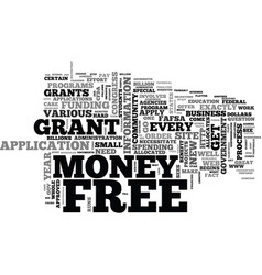 What exactly is free grant money text word cloud vector
