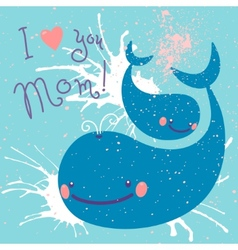 Happy Mothers Day Card with cute whales vector image vector image