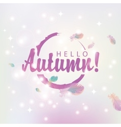 Hello autumn on abstract pink background vector