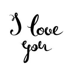 I love you hand lettering Handmade calligraphy vector image