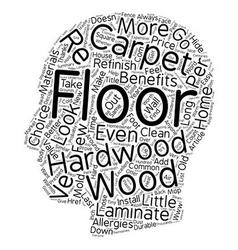 Benefits of hardwood floors text background vector