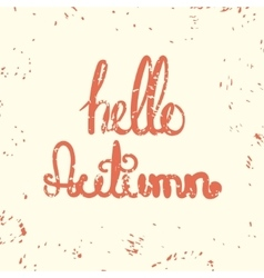 Hello autumn card with lettering vector