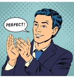 Man applauds and says perfect vector image vector image
