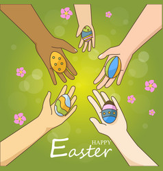 Multi ethnic hands holding colorful easter eggs vector