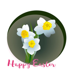 spring flower narcissus for happy easter vector image vector image