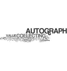 What factors determine the value of autographs vector