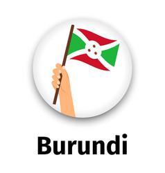 burundi flag in hand round icon vector image