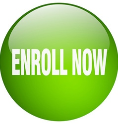 Enroll now green round gel isolated push button vector