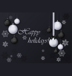 Happy holidays greeting card with silver and black vector