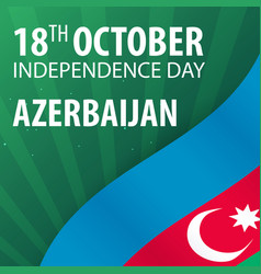 independence day of azerbaijan flag and patriotic vector image