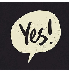 yes speech bubble vector image vector image