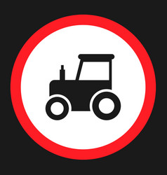 No tractor prohibition sign flat icon vector