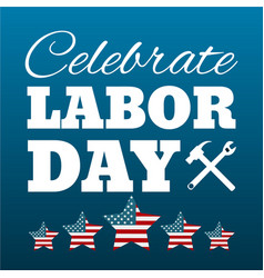 Happy labor day card united states of america vector