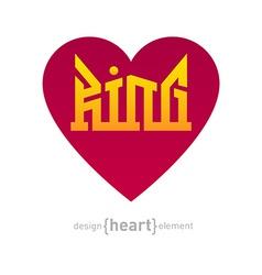 Heart with iscription king vector